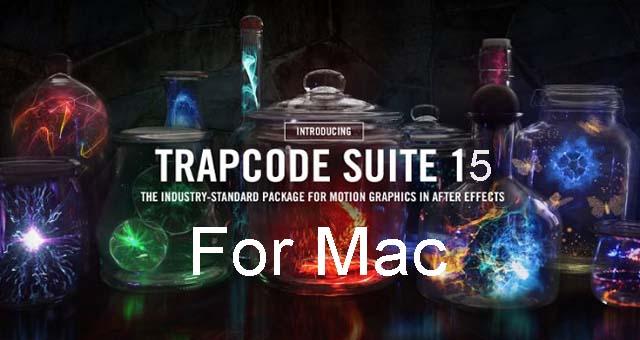 Red Giant Trapcode Suite v15.0.0 for Mac F.U.L.L