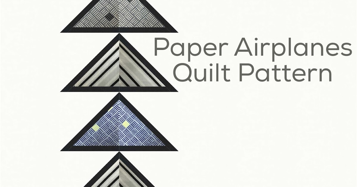 The Free Motion Quilting Project: Easy Paper Airplanes
