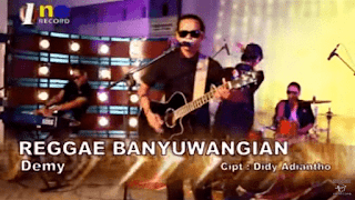 Lirik Lagu Demy – Reggae Banyuwangian