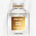 TOM FORD 純白香氛體驗禮