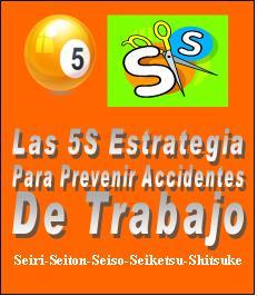 Las 5S Estrategia para la Prevención de Accidentes 1