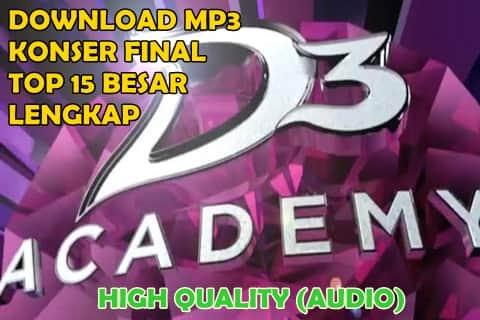 Download lagu D'Academy 3 konser final top 15 besar grup 1