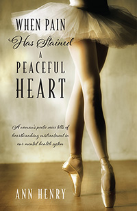 When Pain Has Stained a Peaceful Heart