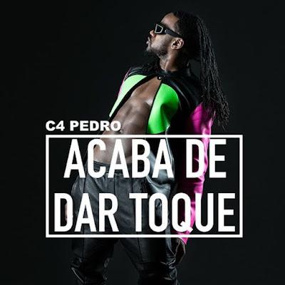C4 Pedro - Acaba de dar o toque (2018) [Download]