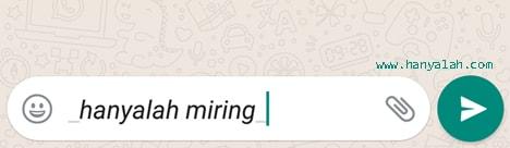 Cara Bikin Huruf di WhatsApp Jadi Miring
