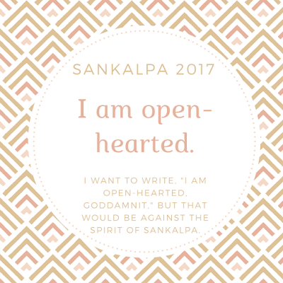 sankalpa, open-heartedness, 2017