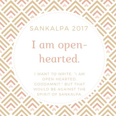 sankalpa, open-heartedness, 2017
