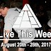 Live This Week: August 20th - 26th, 2017