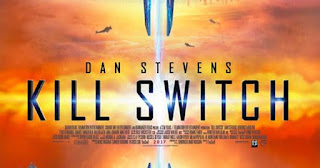 kill switch: trailer del titulo sci-fi con dan stevens