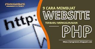 http://progravanz.blogspot.com/2017/05/9-cara-membuat-website-terbaru.html