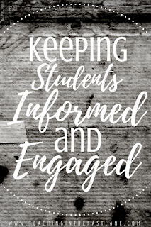Six strategies for keeping your students informed and engaged in class. The last one is so simple, but works miracles!