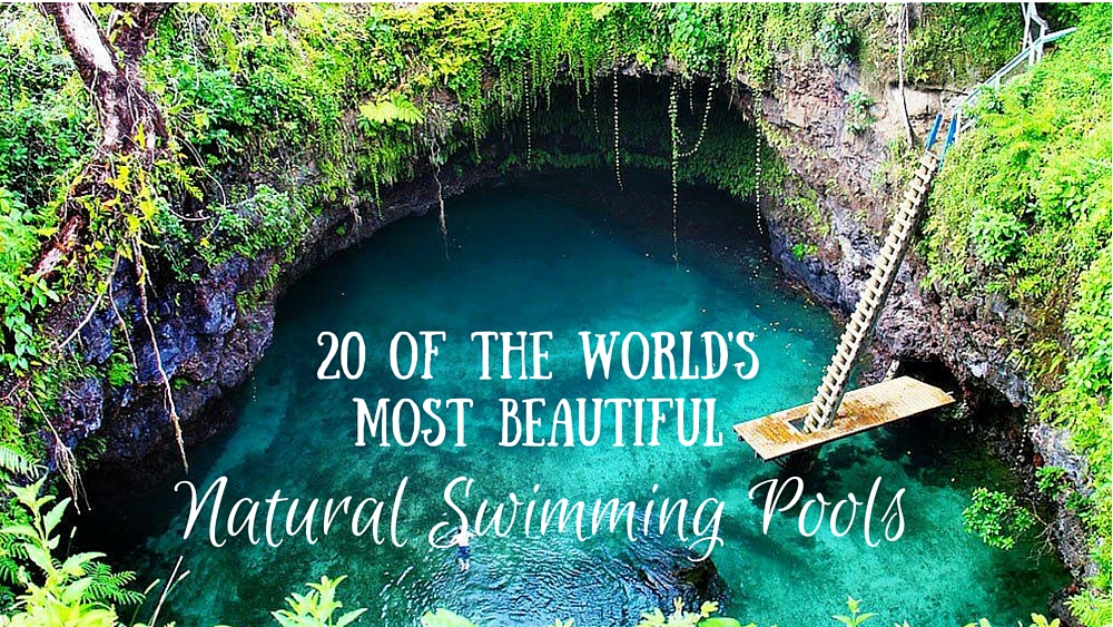 20 Of The World 39 S Most Beautiful Natural Swimming Pools The Aussie Flashpacker