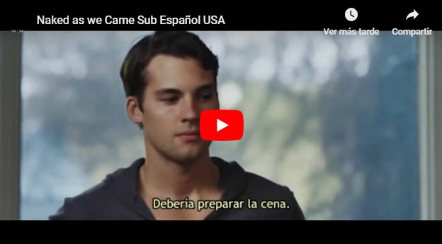 CLIC PARA VER VIDEO Naked As We Came - Película - Online - Sub español - 2013