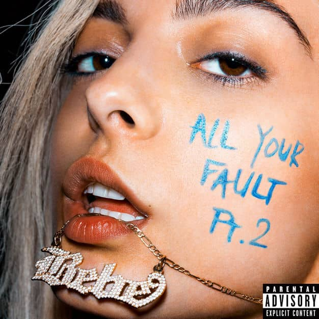 Bebe Rexha – All Your Fault: Pt. 2 – EP [iTunes Plus AAC M4A]