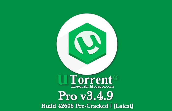تحميل برنامج يوتورنت اخر اصدار uTorrent Pro v3.4.9 Build 42606 مع التفعيل