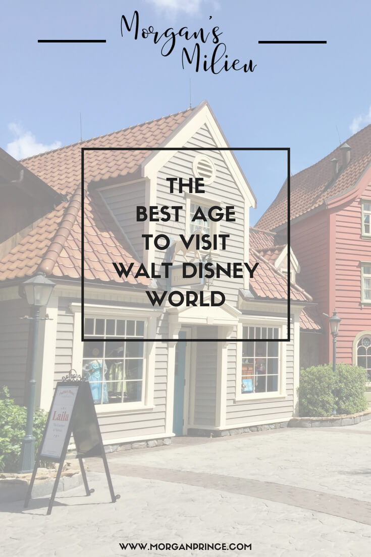 The best age to visit Walt Disney World is the age you are right now!