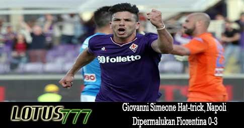 Giovanni Simeone Hat-trick, Napoli Dipermalukan Fiorentina 0-3