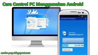 Cara Mengendalikan PC dengan Android Bisa Jarak Jauh