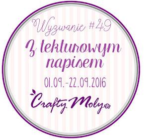 http://craftymoly.blogspot.com/2016/09/wyzwanie-49-z-tekturowym-napisem.html