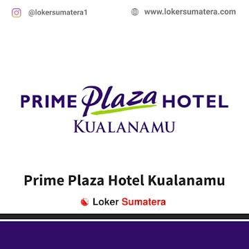 Lowongan Kerja Deli Serdang, Prima Plaza Hotel Kualanamu Juli 2021
