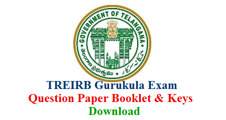 Telangana Gurukula TGT PGT Recruitment exam by TREIRB Download Booklets and Preliminary Keys for Paper I Paper II and Paper III . Telangana Residential Educational Institutions Recruitment Board called as Gurukula Recruitment exam Question Paper Booklets and Initial keys Download ts-gurukula-pgt-tgt-question-paper-booklets-preliminary-keys-download-treirb
