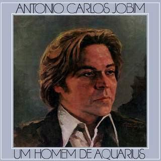 discografia  Jobim Um Homen de Aquarius