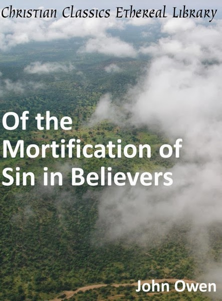 John Owen-Of The Mortification Of Sin In Believers-