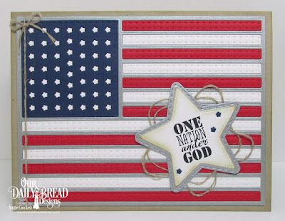 Our Daily Bread Designs Stamp Set: Let Freedom Ring, Custom Dies: USA Flag, Double Stitched Stars, Sparkling Stars