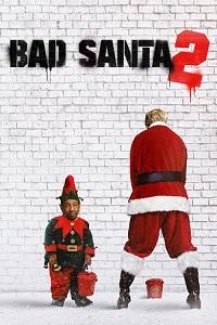 Watch Bad Santa 2 Online Free in HD