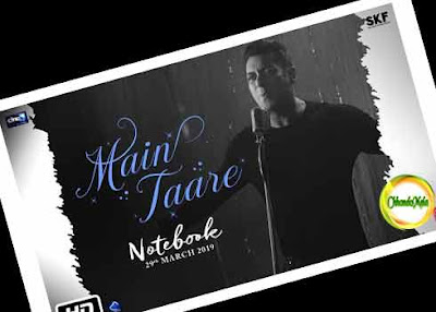 Main Taare Lyrics | Notebook | Salman Khan