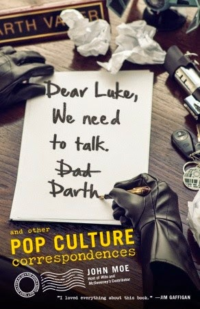 Dear Luke, We Need To Talk by John Moe