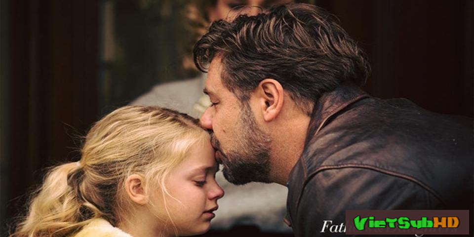 Phim Cha Và Con Gái VietSub HD | Fathers And Daughters 2015