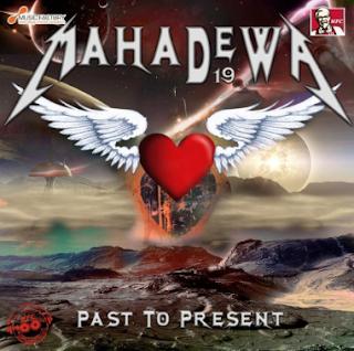 Download Album Mahadewa Past to Present Mp3 Full Rar (2013)