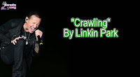 Crawling (Karaoke, Mp3, Minus One and Lyrics) By Linkin Park