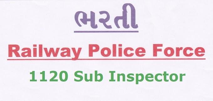 Railway Protection Force (RPF) 1120 Sub Inspector Recruitment 2018