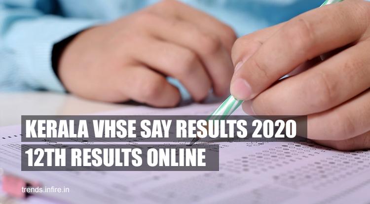 Kerala VHSE SAY EXAM Results 2021
