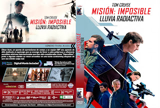 CARATULA - MISION IMPOSIBLE: LLUVIA RADIOACTIVA - MISIÓN IMPOSIBLE: FALLOUT - 2018