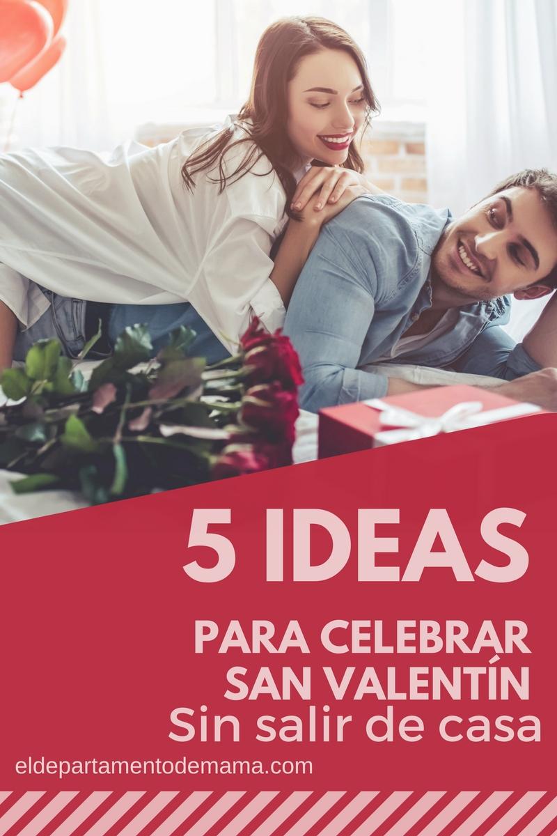 5 Ideas para celebrar San Valentín sin salir de casa