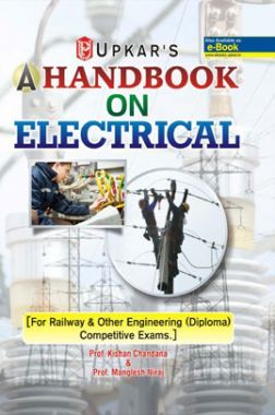 A HANDBOOK ON ELECTRICAL(RAILWAY & OTHER ENGINEERING(DIPLOMA) COMPETITIVE EXAMS)