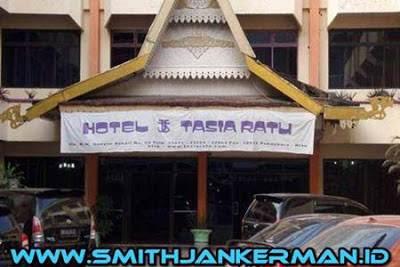 Lowongan Tasia Ratu Hotel Pekanbaru Mei 2018