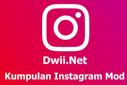Download Kumpulan Instagram Mod Terbaru 2020 (7 IG MOD Apk Terbaik)