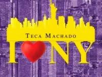 "Resenha Nacional: ""I Love New York"" -   Teca Machado"