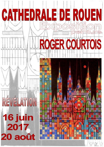 bc pierron artiste peintre les peintures de roger courtois la cath drale de rouen. Black Bedroom Furniture Sets. Home Design Ideas