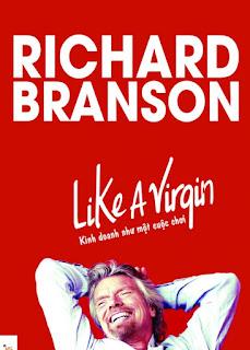 Kinh Doanh Như Một Cuộc Chơi - Richard Branson