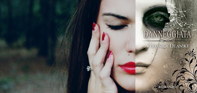 Danneggiata-Veronica-Deanike