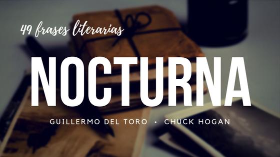 [FRASES LITERARIAS] Nocturna, Guillermo del Toro