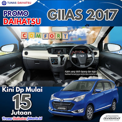 Promo Daihatsu GIIAS GAIKINDO 2017 - Paket Kredit Sigra Dp 15 Jutaan Jakarta Timur