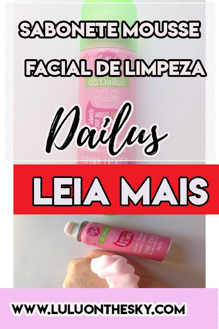 Sabonete Mousse Facial de Limpeza - Dailus