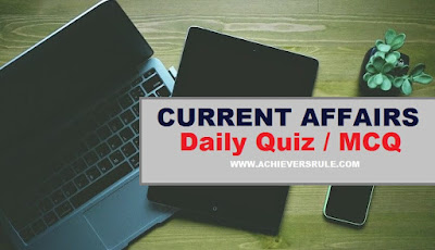 Daily Current Affairs MCQ - 9th & 10th November 2017