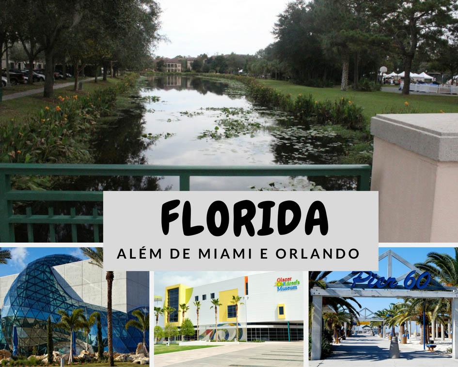 A Flórida além de Miami e Orlando: 4 lugares encantadores para conhecer.